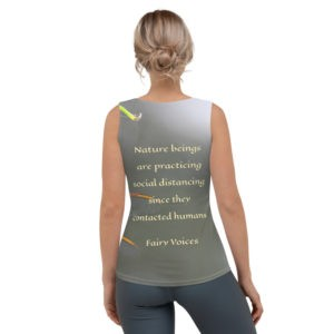 Sublimation Cut & Sew Tank Top Nature beings are practicingsocial distancing since they contacted humans.  Fairy Voices